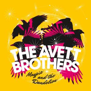 Magpie_and_the_Dandelion_(The_Avett_Brothers)_cover_art