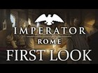 FIRST LOOK   Imperator: Rome