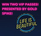 Win 2 VIP Passes for Life is Beautiful Music Festival in Las Vegas {US} (9/9/2017)