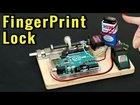 How to Make Fingerprint Door Lock | Arduino Project