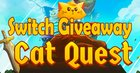 Switch Giveaway - Cat Quest [Ends 11/23] {WW}