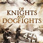 Enter for a chance to win a paperback copy of Of Knights and Dogfights from author Ellie Midwood (06/21/2019) {US}