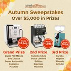 Enter to win 1 of 2 Espresso machines or a coffee grinder worth up to $3500 {US CA JP TW} (11/14/2018)