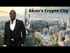"This seems pretty big long term in terms of adoption and greater awareness by the masses. What do you guys think? ""Akon's Crypto City Moves Ahead Awarding $6B Construction Contract"""
