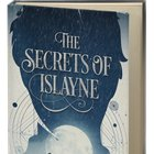 Win A Signed Copy of The Secrets of Islayne! (08/04/2017) {??}