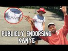 Campaigning for Kanye