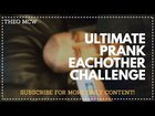 Ultimate prank each other challenge!
