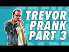 TREVOR PHILIPS PRANK CALLS CLIENTS AND MORE PART 3 - GTA V Prank Call