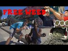 I gave away a pound of weed in California.
