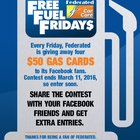 Every Friday thru 3/11/2016 giving away four $50 gas cards Federated Car Care #sweepstakes