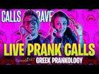 Come do some LIVE PRANK CALLS with us!!!
