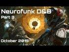 Neurofunk Drum&Bass Mix ft L 33, Agressor Bunx, Redpill, Mizo 2019