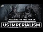 The Blackwater Pardons, PMCs, And US Imperialism