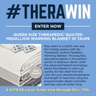 Enter for a chance to win a Queen Size Therapedic Quilted Medallion Warming Blanket in Taupe. Valued at $179! {US} (12/17/2018)