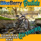 BikeBerry Builds Complete Motorized Bike Giveaway (11/30/2018) {US}