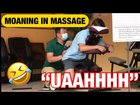 Moaning in Massage Prank