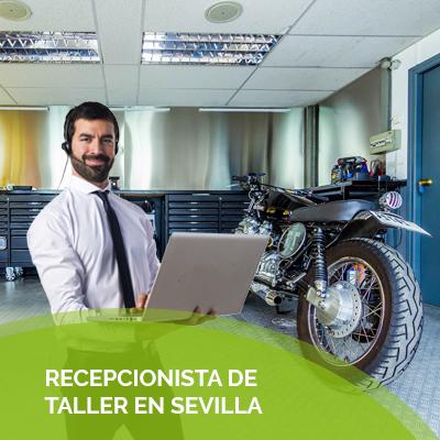 RECEPCIONISTA DE TALLER SEVILLA