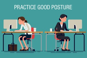 Back Pain at work - Practice good posture