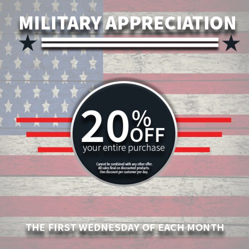Military Appreciation Day 20% off first Wednesday each month