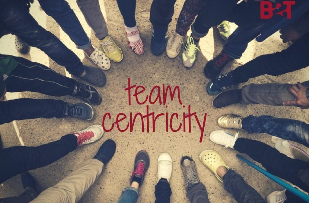 Team centricity. El equipo como el alma del negocio