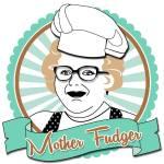 Mother Fudger