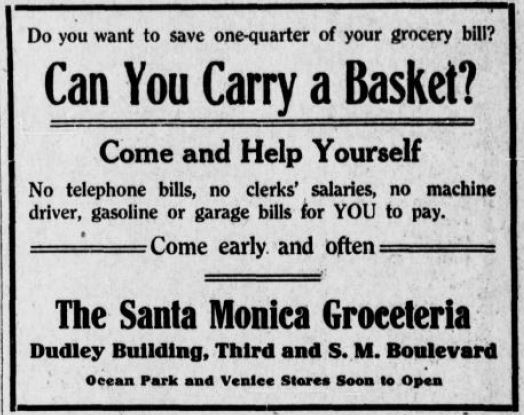 Ad from May 6, 1915 Santa Monica Outlook for Groceteria.