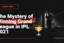Photo of The Mystery of Winning Grand League in IPL 2021 in Dream11