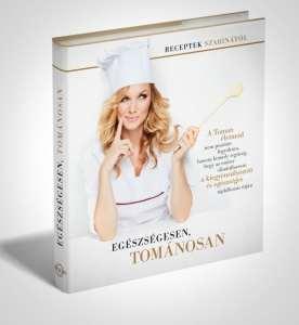 Tomán Szabina szakácskönyve