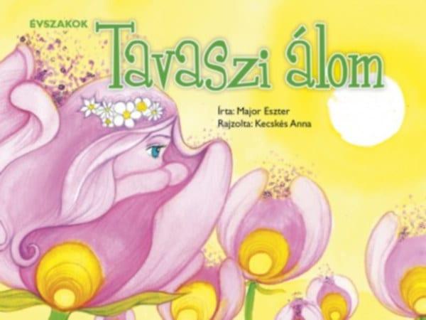 Major Eszter: Tavaszi álom (fotó: bookline)