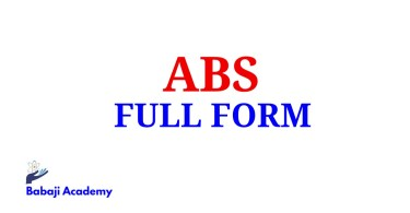 ABS Full Form, Full Form of ABS, ABS Meaning in English
