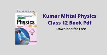 Kumar Mittal Physics Class 12 book pdf download in Hindi