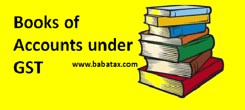 books of accounts under GST