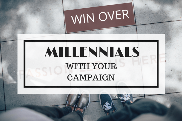 How to Run A Political Campaign Targeted at Millennial Voters