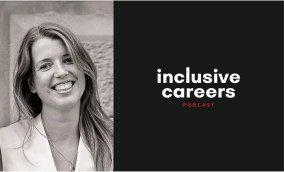 podcast Inclusive careers