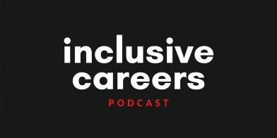 Inclusive careers