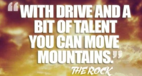 Dwayne-Johnson-Drive-and-Talent-Inspirational-Picture-Quote