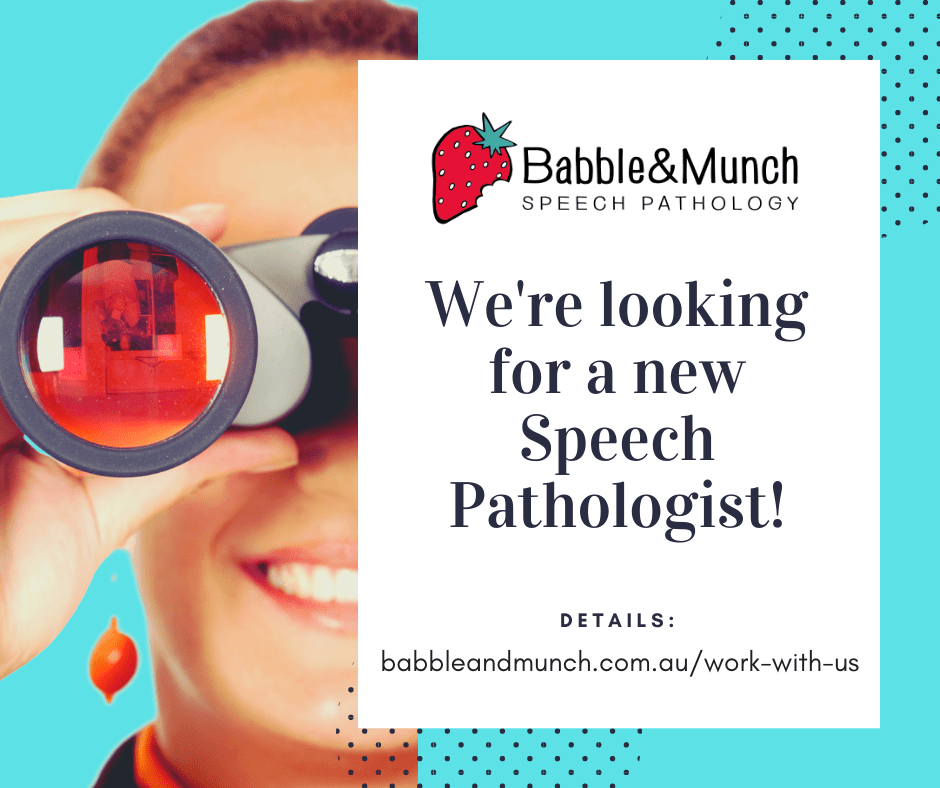 We're looking for a speech pathologist