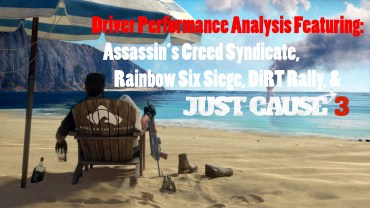 Driver Performance Analysis Featuring JC 3, AC Syndicate, Rainbow 6 & DiRT Rally