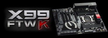 Introducing the EVGA X99 FTW K Motherboard