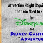 Attraction Height Requirements You Need to Know for Disneyland and DCA!