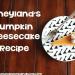 Disneyland Pumpkin Cheesecake Recipe and Video Tutorial