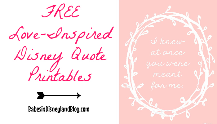 Love Inspired Disney Movie Quote Printables - FREE! - Babes ...
