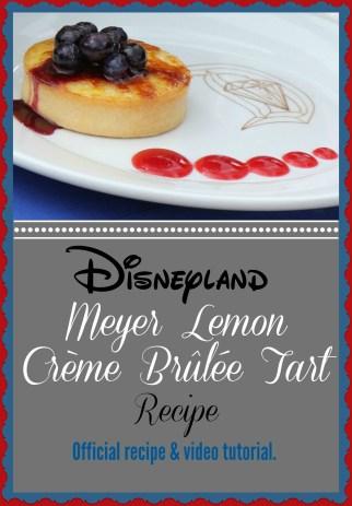 Disneyland Blue Bayou Meyer Lemon Crème Brûlée Tart