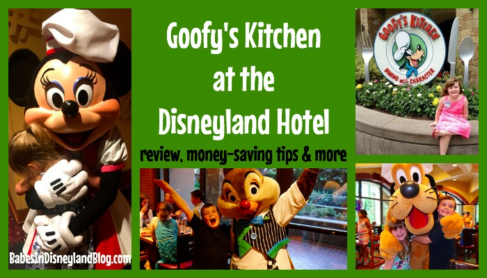 Review of Goofys Kitchen at the Disneyland Hotel