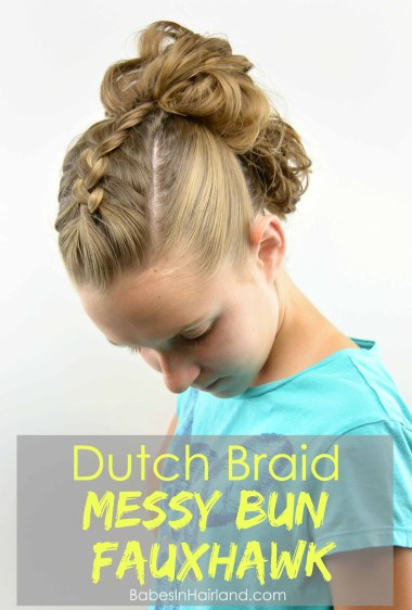 Dutch Braid Messy Bun Fauxhawk from BabesInHairland.com #fauxhawk #dutchbraid #buns #hair