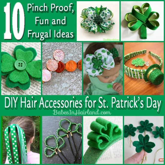 10 DIY St. Patrick's Day Hair Accessories from BabesInHairland.com #stpatricksday #green #4leafclover #hairaccessories #hair