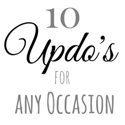 10 Updo's for Any Occasion