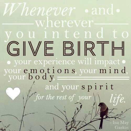 Inspirational Birth Quote Ina May Gaskin