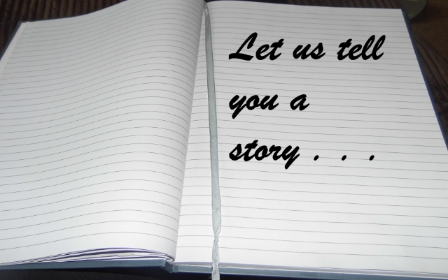 Let us Tell you a Story