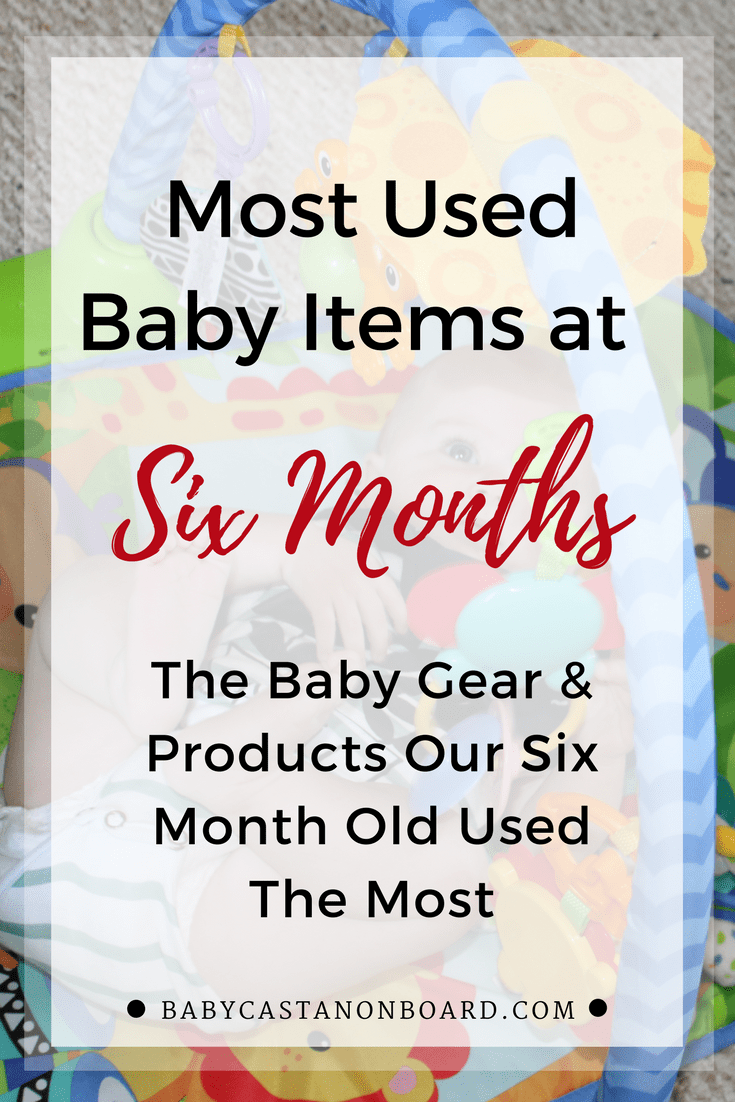 Here is an overview of our most used items month six -- all the baby gear, items, and products our six month old used the most.
